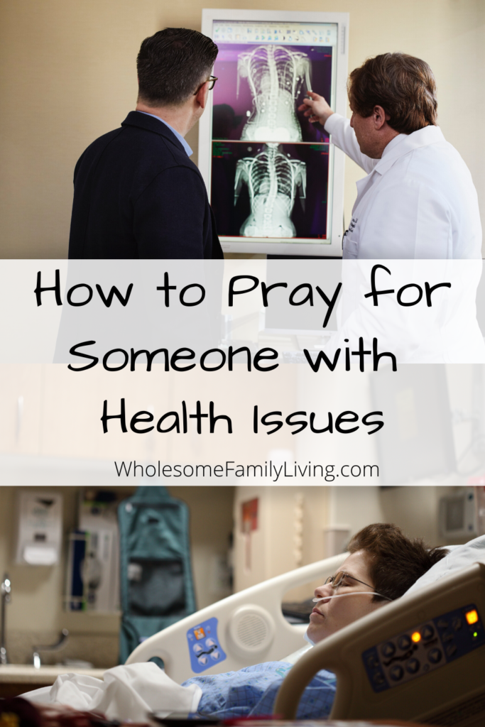 How to Pray for someone with health issues