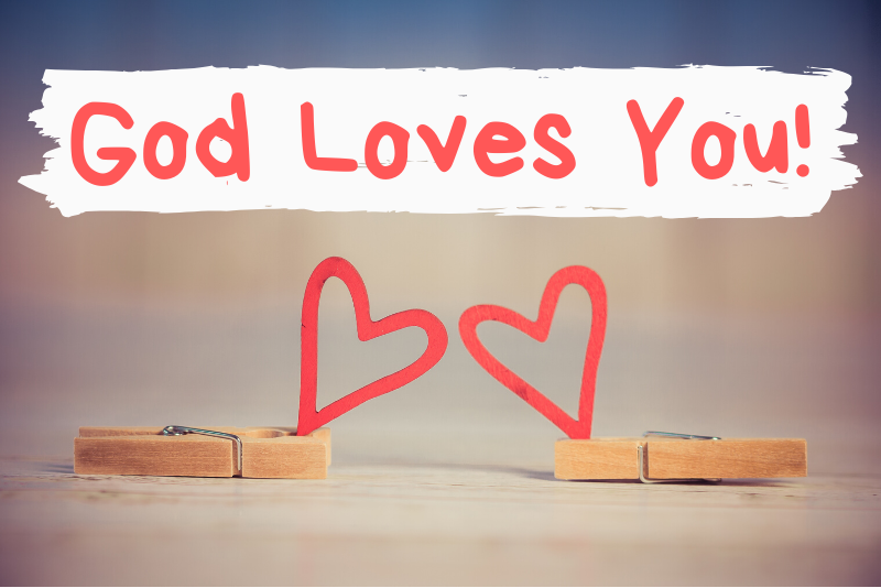 God Loves You (in Spite of Your Mess!)