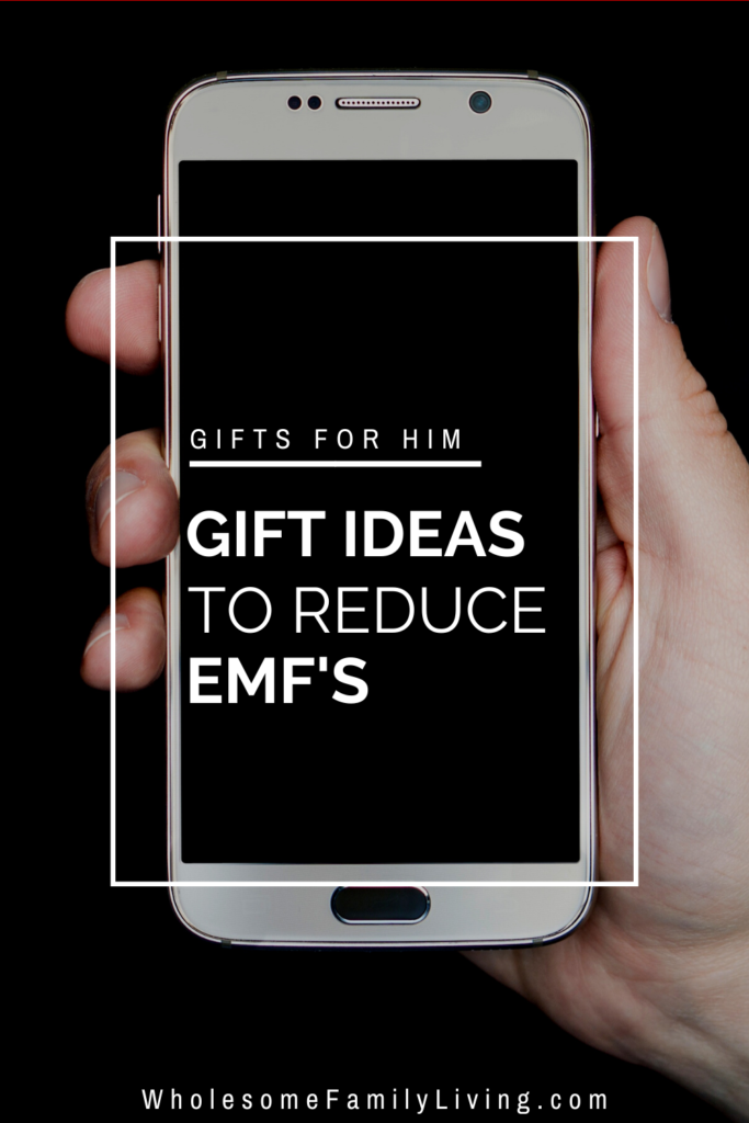 EMF Reducing Gifts for Him