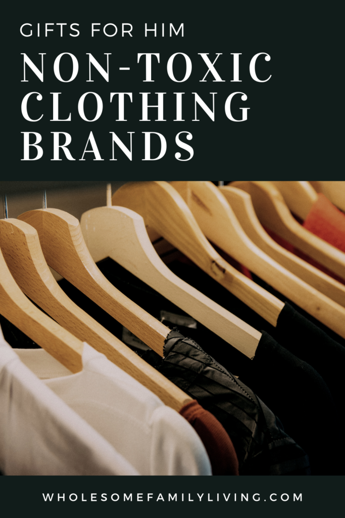 non-toxic clothing brands for him